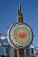 Fisherman's Wharf sign, Fisherman's Wharf, San Francisco, California