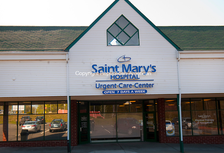NAUGATUCK, CT--050715JS06-  Saint Mary's Hospital Urgent Care Center in Naugatuck. <br /> Jim Shannon Republican-American
