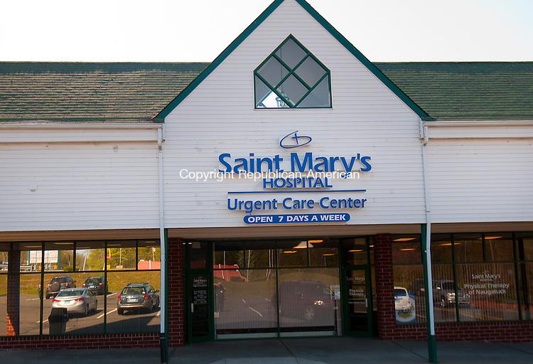 NAUGATUCK, CT--050715JS06-  Saint Mary's Hospital Urgent Care Center in Naugatuck. <br /> Jim Shannon Republican-American