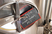 Cuvee Corail 2005. Chateau Mire l'Etang. La Clape. Languedoc. Sign on tank. Stainless steel fermentation and storage tanks. France. Europe.