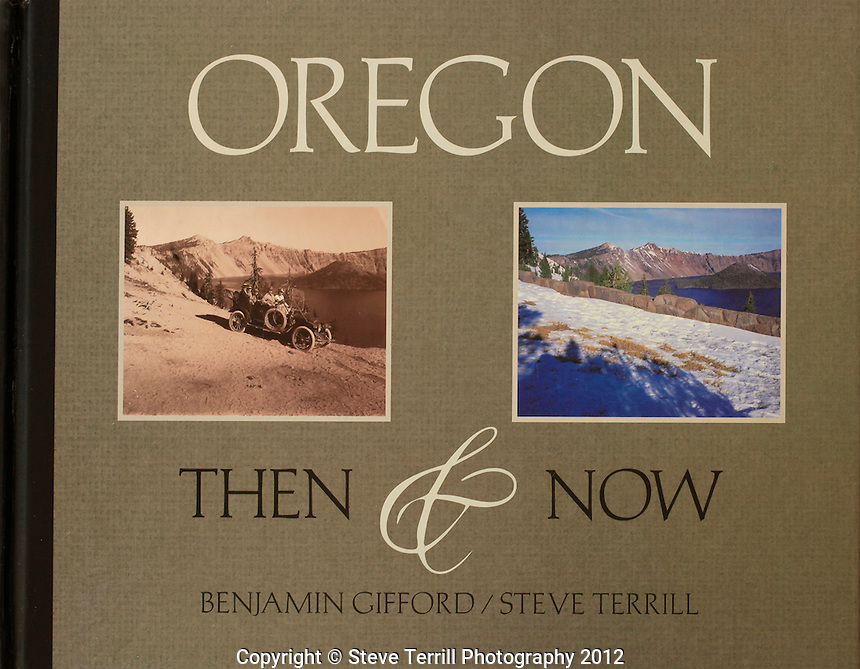 Oregon Then and Now book