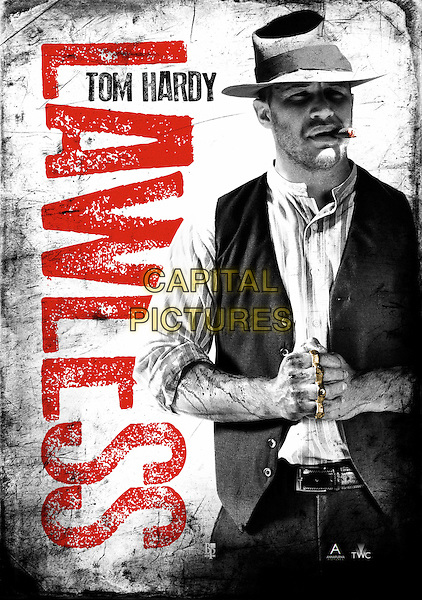 POSTER ART with TOM HARDY.in Lawless (2012) .*Filmstill - Editorial Use Only*.CAP/FB.Supplied by Capital Pictures.