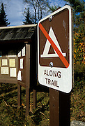 No camping sign in the White Mountain National Forest of New Hampshire USA .