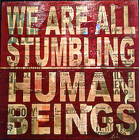 we are all stumbling human beings