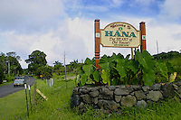 "This beautiful sign, located along the """"Road to Hana"""", welcomes travelers to explore the quaint town of Hana. The Heart of Old Hawaii."