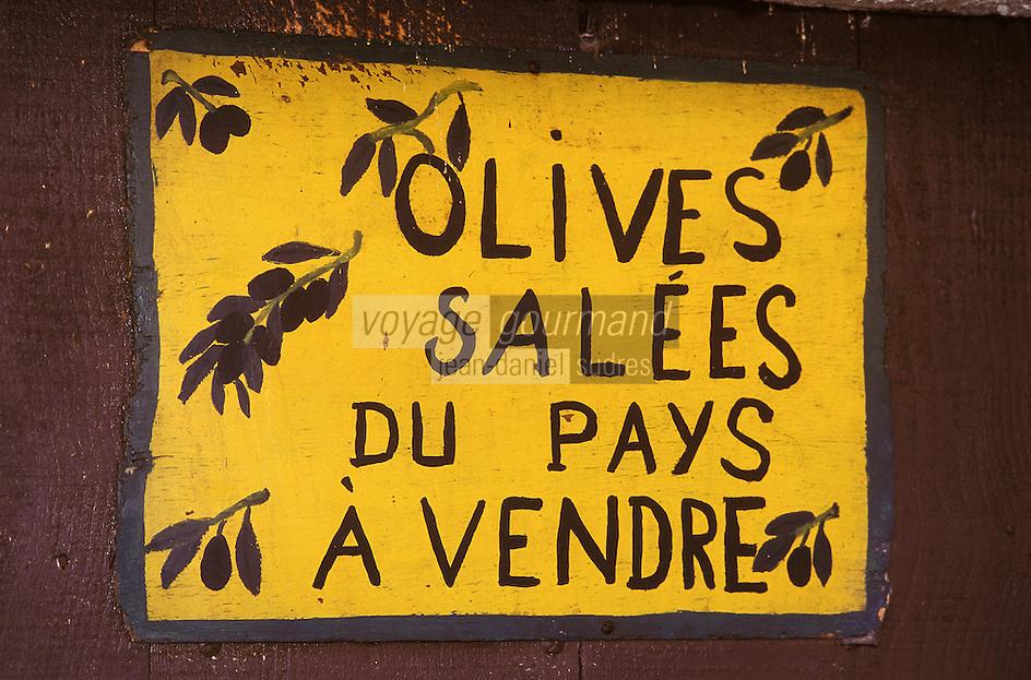 France/06/Alpes-Maritimes/Arrière pays niçois/Luceram: Détail d'une enseigne pour la vente d'olives du pays