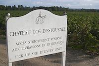 Chateau Cos d'Estournel sign, Saint Estephe. Medoc, Bordeaux, France