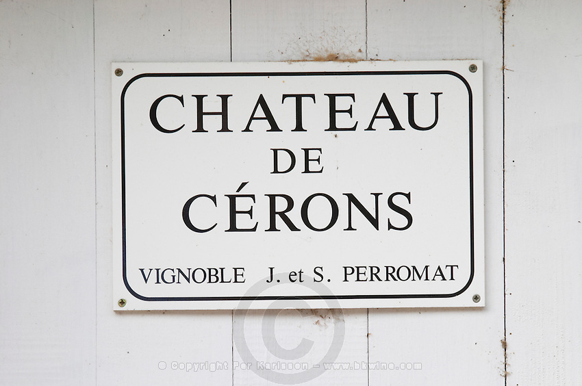 Sign with the name Chateau de Cerons Chateau de Cerons (Cérons) Sauternes Gironde Aquitaine France