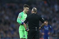 Chelsea's Kepa Arrizabalaga and referee Jon Moss<br /> <br /> Photographer Rob Newell/CameraSport<br /> <br /> The Carabao Cup Final - Chelsea v Manchester City - Sunday 24th February 2019 - Wembley Stadium - London<br />  <br /> World Copyright © 2018 CameraSport. All rights reserved. 43 Linden Ave. Countesthorpe. Leicester. England. LE8 5PG - Tel: +44 (0) 116 277 4147 - admin@camerasport.com - www.camerasport.com