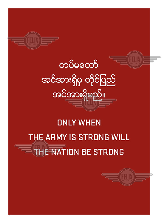 A slogan from one of the many billboards erected around the country with messages for the population during the military dictatorship.'Only when the Army is strong will the Nation be strong.' /Felix Features
