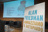 "The flyer in the book presentation in RcS Foundation ""Ammaziamo il Gattopardo"" writed by Alan Friedman, on February 12, 2014. Photo: Adamo Di Loreto/BuenaVista*photo"