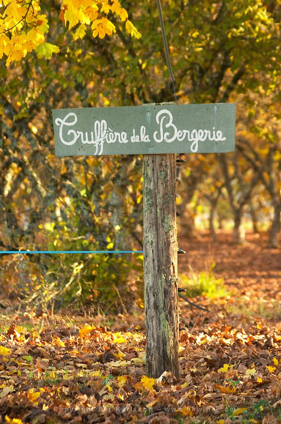Sign at the entrance Truffiere de la Bergerie (Truffière) truffles farm Ste Foy de Longas Dordogne France