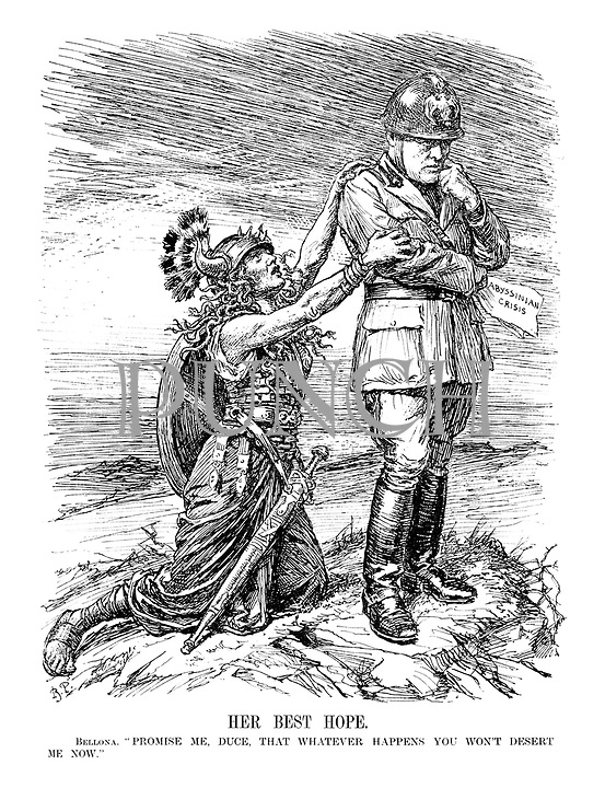 """Her Best Hope. Bellona. """" Promise me, Duce, that whatever happens you won't desert me now."""" (Mussolini holds the 'Abyssinian Crisis' and ponders his next action with the Goddess of War)"""