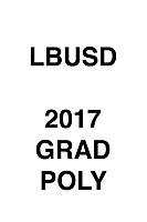 LBUSD 2017 GRAD Poly