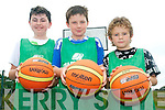 Future basketball players at the Team Kerry Basketball Camp in Causeway last week. .L-R Troy Baitson, Andrew and Ben Murphy.