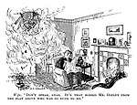 """Wife. """"Don't speak, dear. It's that horrid Mr. Oozley from the flat above who was so rude to me."""""""