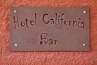 Sign for bar of the famous Hotel California, Todos Santos, Mexico