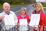 Members of The N21 Barna Realignment Petition pictured at the start of the Barna bends, Abbeyfeale side of Newcastle West, which has been the scene of many fatal car accidents. l-r: Seamus Collins, Mai Murphy and Siobhain Kelly..