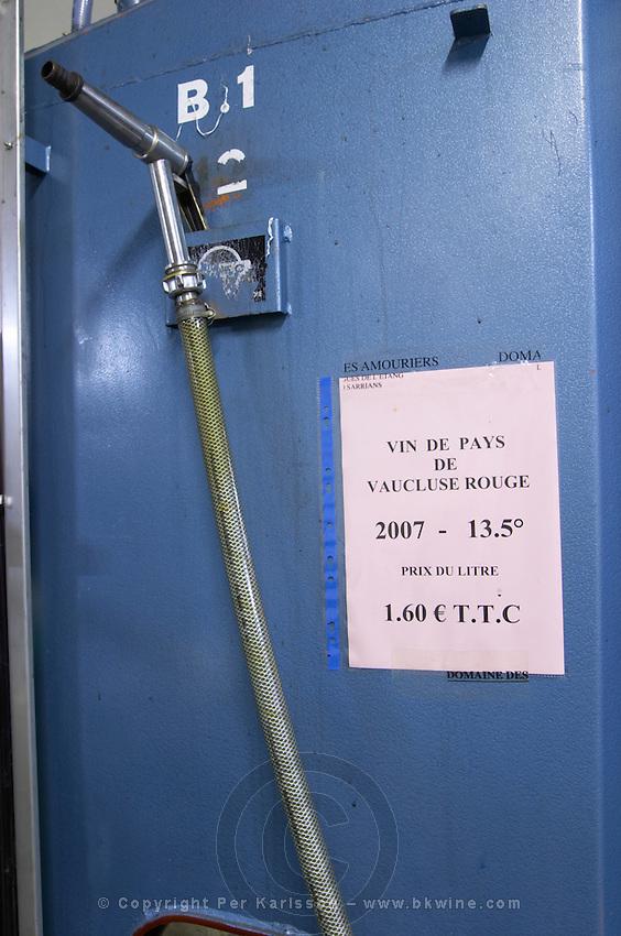 sign on tank vin de pays 1.6 euro, spigot to pump wine domaine des amouriers gigondas rhone france