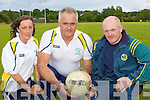 Kerry u16 Team Manager David O'Connor with his selectors Breda Slattery, David O'Connor and Billy Mangan