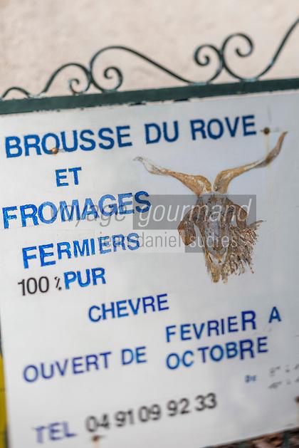 France, Bouches-du-Rhône (13),env de  Marseille, Le Rove:  Enseigne de la ferme caprine d'André Gouiran, véritable Brousse de Chêvre du Rove , pur chèvre  d'André Gouiran, éleveur de chèvre du Rove et producteur de brousse du Rove  //  France, Bouches du Rhone, near Marseille: Le Rove , teaches goat farm André Gouiran,, the Real Rove Brousse, pure goat cheese  by André Gouiran, Rove goat breeder and producer of  of  the Real Rove Brousse, pure goat cheese  <br /> AUTO N 2013-150