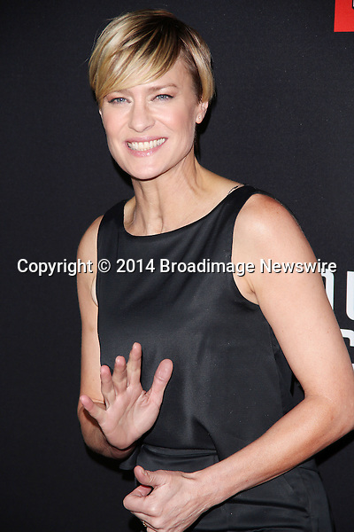 Pictured: Robin Wright<br /> Mandatory Credit &copy; Frederick Taylor/Broadimage<br /> &quot;House Of Cards&quot; - Season 2 Special Screening<br /> <br /> 2/13/14, Los Angeles, California, United States of America<br /> <br /> Broadimage Newswire<br /> Los Angeles 1+  (310) 301-1027<br /> New York      1+  (646) 827-9134<br /> sales@broadimage.com<br /> http://www.broadimage.com