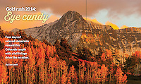 September/October 2014 issue of AAA EnCompass Magazine. Photo by Blaine Harrington III, shot at the Dallas Divide near Ridgway, Colorado USA.