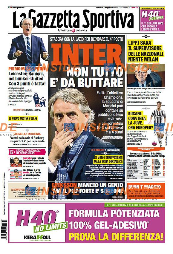 Gazzetta dello Sport 1/5/2016 <br /> Prima Pagina - Frontpage <br /> Roberto Mancini <br /> Foto Giuseppe Celeste Insidefoto