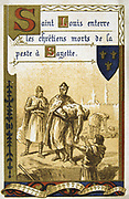 Louis IX of France (Saint Louis 1214-1270). Louis burying victims of plague at Sayette during the Crusades. Louis went on two Crusades, 1248 and 1270, dying of plague or dysentry at Tunis. Nineteenth Century Trade Card  Lithograph