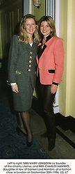 Left to right, MRS MARK LONGDEN co founder of the charity Lifeline, and MRS CHARLES HAMBRO, daughter in law of banker Lord Hambro, at a fashion show in London on September 30th 1996.LSJ 47