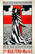 American World War I poster for 2nd War Fund 6-11 May 1918. For you - they are giving their lives over there. For them - you must give every cent you can spare. Woman draped in flag points across ocean. Charles W Bartlett (1860-1940).