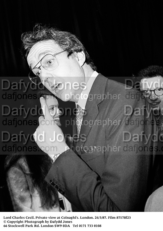 Lord Charles Cecil. Private view at Colnaghi's. London. 24/3/87. Film 87178f23<br />