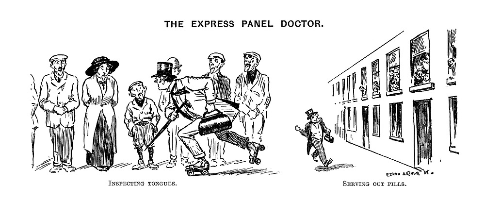 The Express Panel Doctor. Inspecting tongues. Serving out pills.