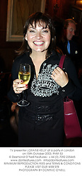 GMTV presenter LORRAINE KELLY at a party to promote Malaysia Airlines new non-stop flights to the exotic islands of Langkawi and Penang held at Drones Club, 12 St.Georges Street, London W1 on 15th October 2003.