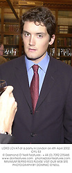 LORD LOVAT at a party in London on 4th April 2002.OYU 53