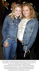 Left to right, CHARLENE WILLIAMS and NATASHA CORRETT daughter of interior designer Kelly Hoppen, at a party in London on 3rd October 2002.	PDT 303