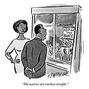 """""""The natives are restless tonight."""""""