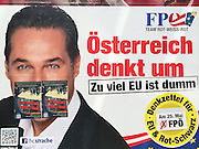 Vienna, Austria. EU election posters and billboards. FPÖ (right wing). H.C. Strache