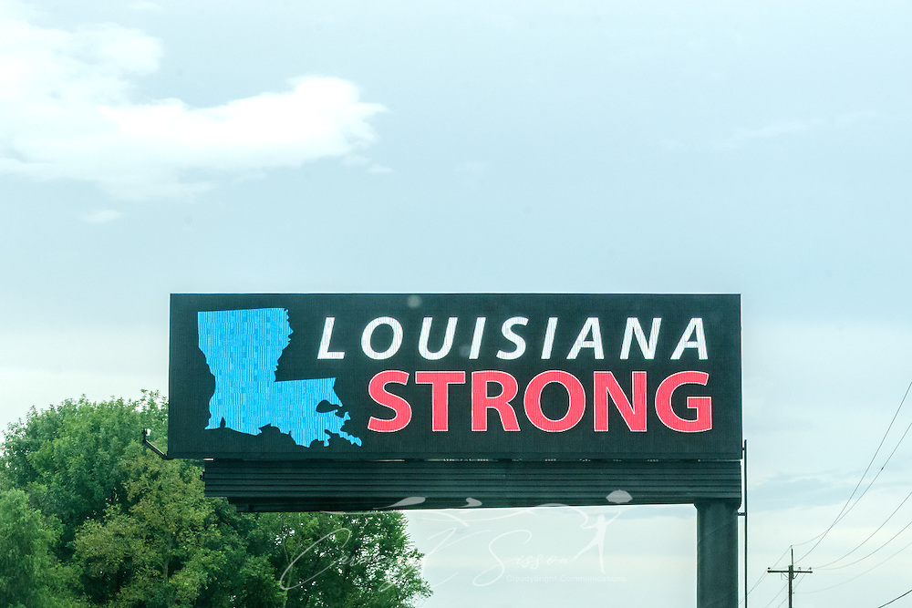A sign reminds residents of Louisiana to stay strong, Aug. 25, 2016, in Gonzales, La. Thousands of Louisiana residents were affected by a devastating flood caused by heavy rainfall in mid-August. (Photo by Carmen K. Sisson)