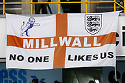 """""""No one likes us"""" banner during the EFL Sky Bet Championship match between Millwall and Queens Park Rangers at The Den, London, England on 10 April 2019."""