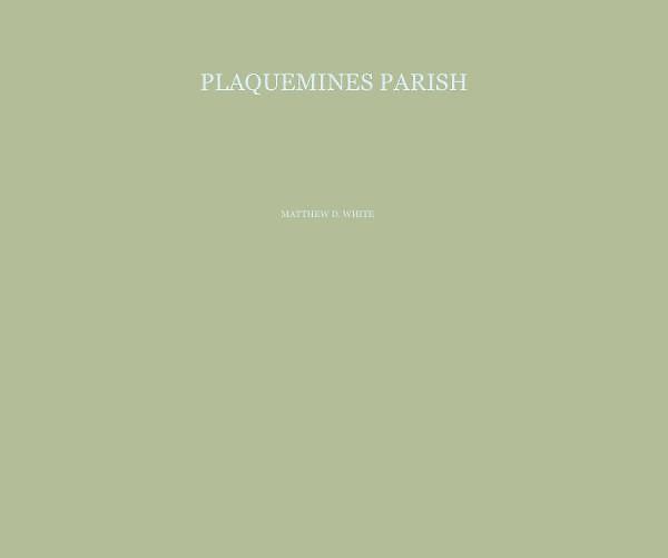 Limited Edition Monograph - Plaquemines Parish, LA