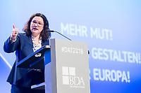 23 NOV 2018, BERLIN/GERMANY:<br /> Andrea Nahles, MdB, SPD Parteivorsitzende, haelt eine Rede, Deutscher Arbeitgebertag 2018, Vereinigung Deutscher Arbeitgeber, BDA, Estrell Convention Center<br /> IMAGE: 20181123-01-489