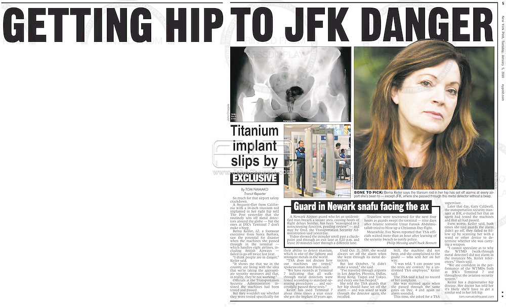 NEW YORK POST, 5th January 2010 Page 4 & 5..4th January 2010. Los Angeles, California. Frequent international traveler, Berna Kieler, who has complained to authorities that the 12 inch titanium rod in her hip, registers on all airport x-ray machines except at JFK airport, in New York. PHOTO © JOHN CHAPPLE / www.chapple.biz.john@chapple.biz  (001) 310 570 9100.
