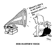 "(Housewife listening to a gramophone telling her ""Woman's place is in the home"" in imitation of the HMV logo)"