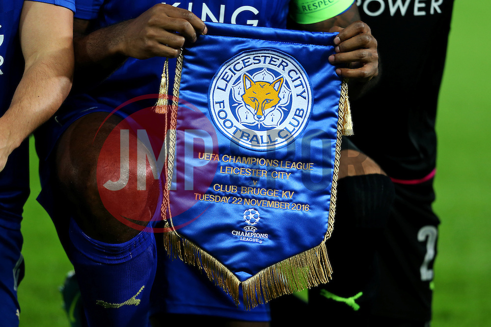 Leicester City v Club Brugge pennant - Mandatory by-line: Matt McNulty/JMP - 22/11/2016 - FOOTBALL - King Power Stadium - Leicester, England - Leicester City v Club Brugge - UEFA Champions League