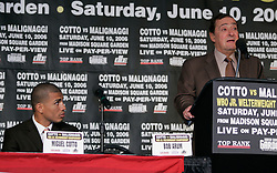 Promoter Bob Arum at the press conference announcing the WBO Jr. Welterweight Championship fight between champion Miguel Cotto and Paulie Malignaggi. The fight will take place on June 10, 2006 at Madison Square Garden.