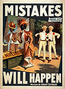 Mistakes will happen c1905. (poster) : lithograph. American theatre poster showing African-american woman gazing into a shop while two white men look on in surprise