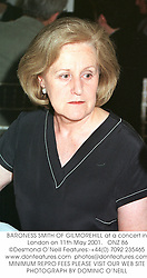 BARONESS SMITH OF GILMOREHILL at a concert in London on 11th May 2001.<br />ONZ 86