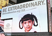 """Jennifer Lopez's """"Be Extraordinary"""" Poster is revealed in Times Square New York City on June 10, 2010."""