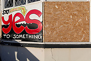 A Say Yes to Something message on the outside of a closed pub, on 8th January 2019, in Ramsgate, Kent, England. The Port of Ramsgate has been identified as a 'Brexit Port' by the government of Prime Minister Theresa May, currently negotiating the UK's exit from the EU. Britain's Department of Transport has awarded to an unproven shipping company, Seaborne Freight, to provide run roll-on roll-off ferry services to the road haulage industry between Ostend and the Kent port - in the event of more likely No Deal Brexit. In the EU referendum of 2016, people in Kent voted strongly in favour of leaving the European Union with 59% voting to leave and 41% to remain.